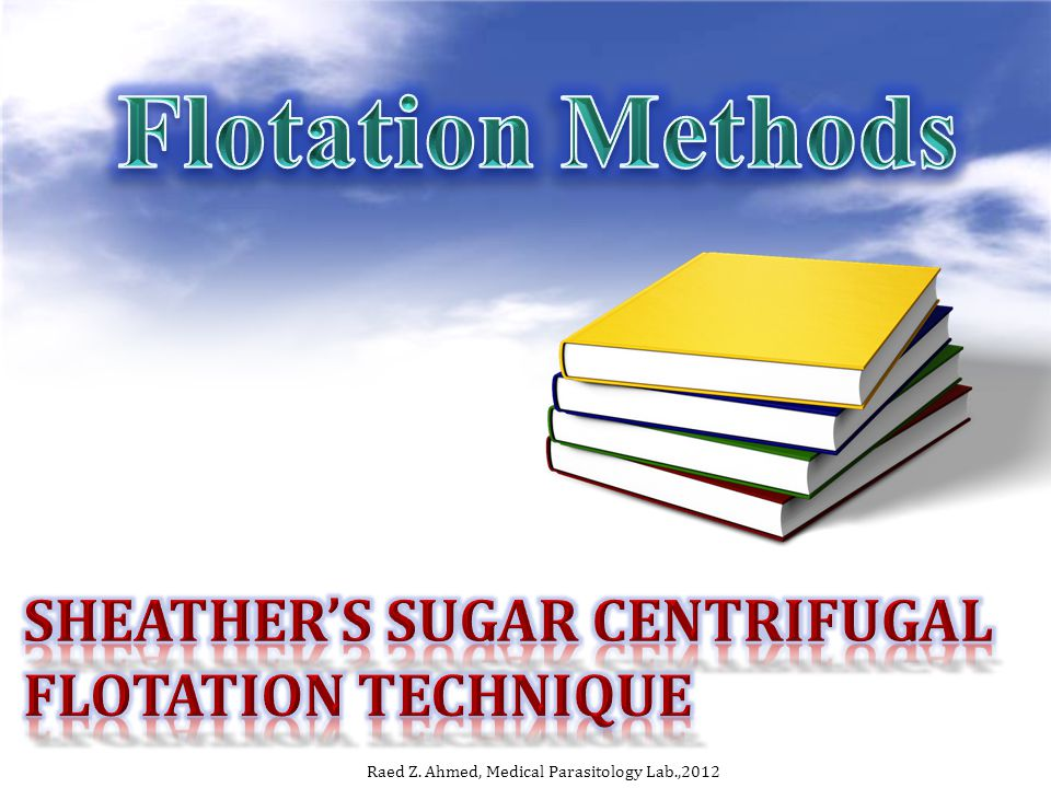 Sheather's sugar centrifugal flotation technique