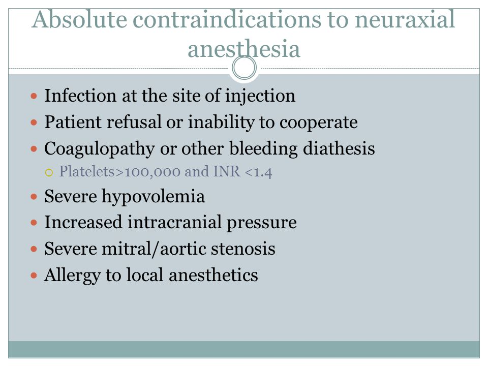 Absolute contraindications to neuraxial anesthesia