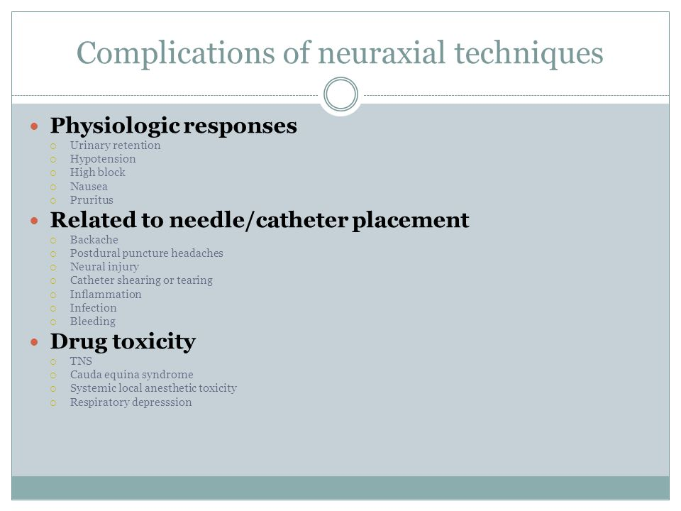 Complications of neuraxial techniques