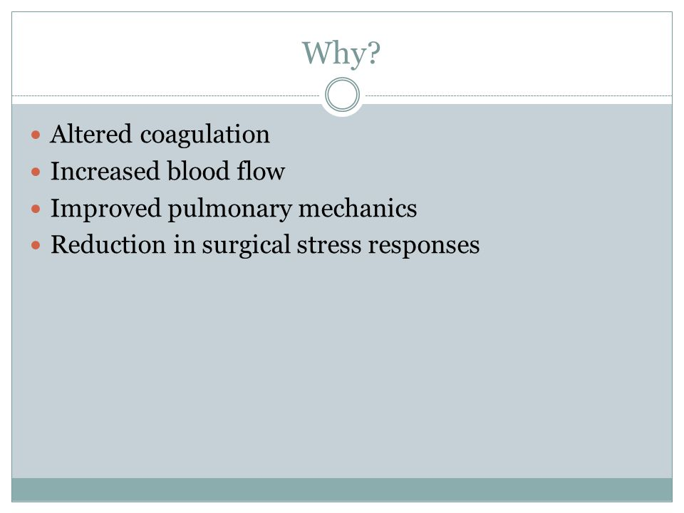 Why Altered coagulation Increased blood flow