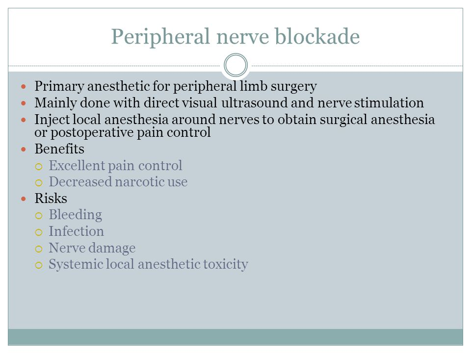 Peripheral nerve blockade