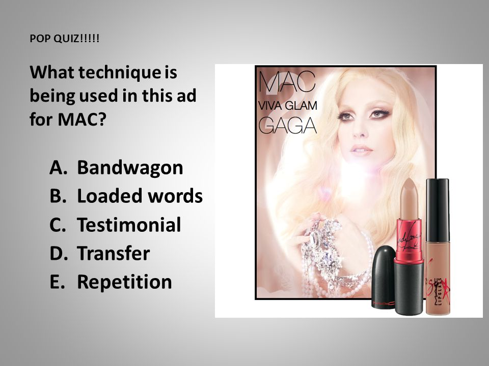 POP QUIZ!!!!! What technique is being used in this ad for MAC