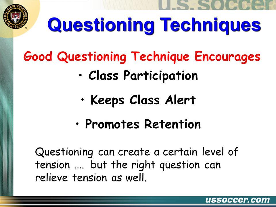 Good Questioning Technique Encourages