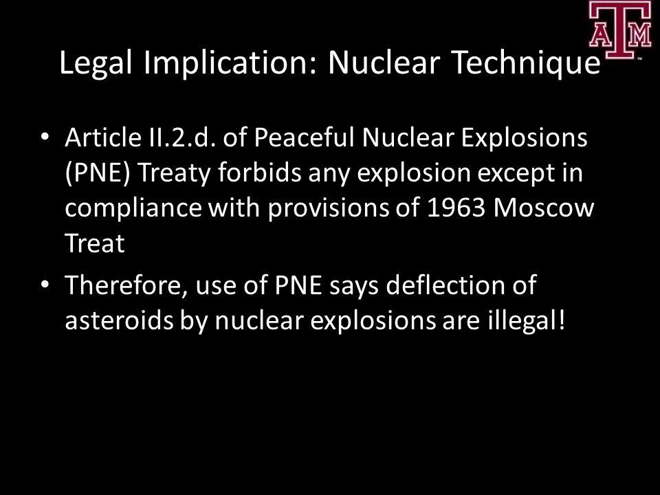 Legal Implication: Nuclear Technique