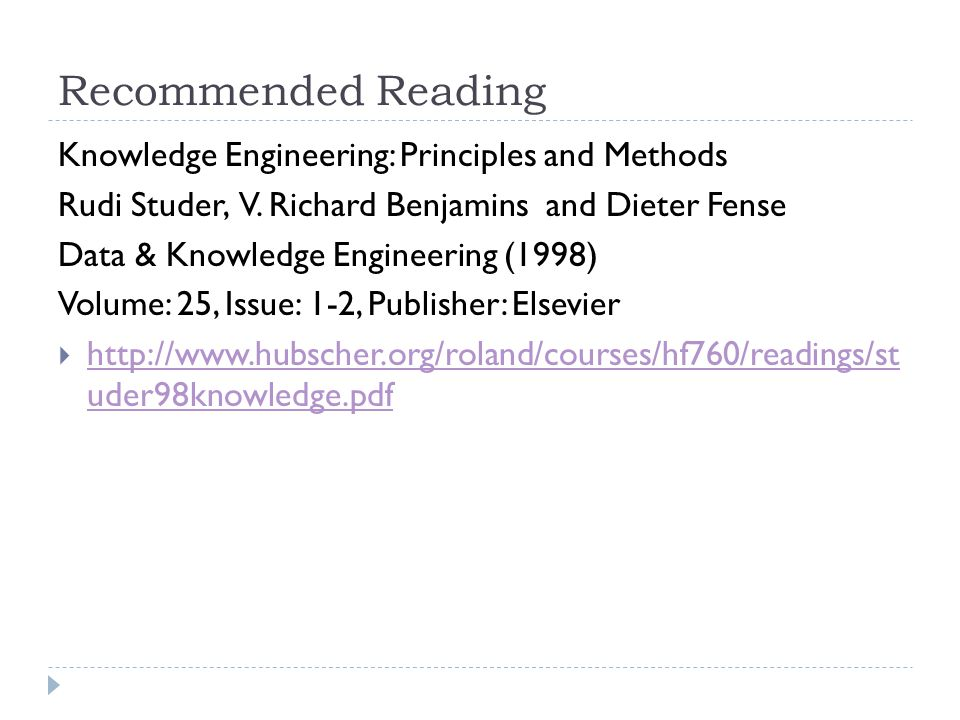 Recommended Reading Knowledge Engineering: Principles and Methods