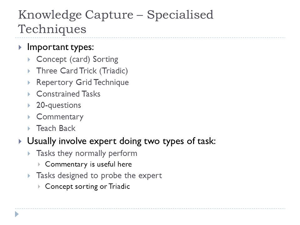 Knowledge Capture – Specialised Techniques