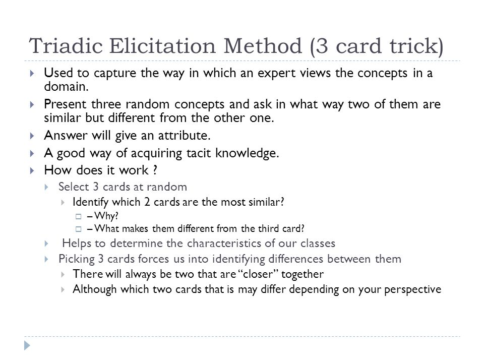 Triadic Elicitation Method (3 card trick)