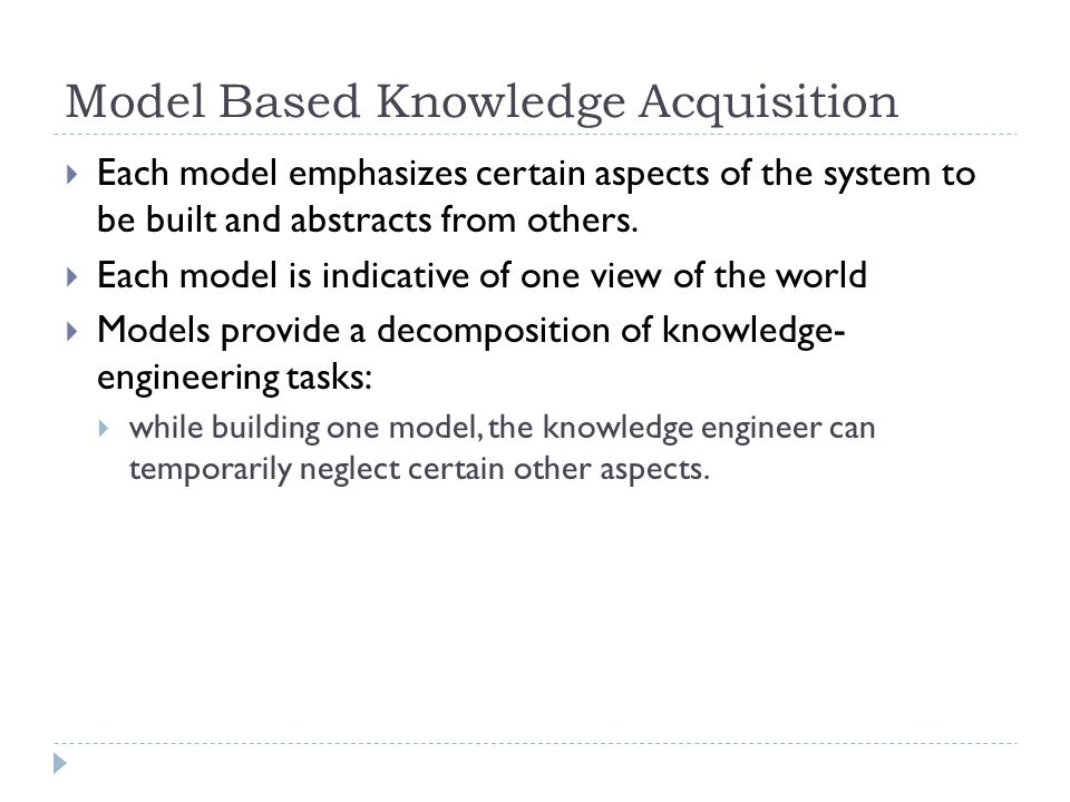 Model Based Knowledge Acquisition