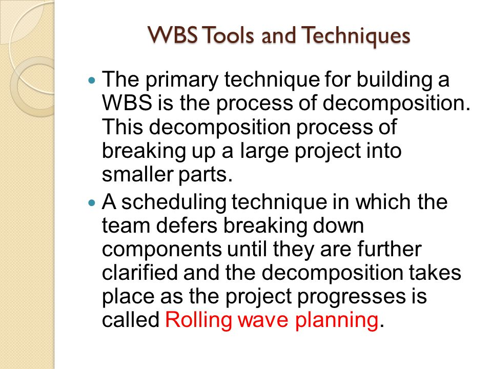 WBS Tools and Techniques
