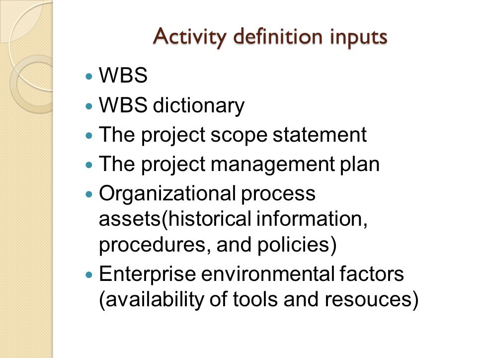 Activity definition inputs