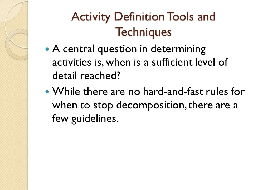 Activity Definition Tools and Techniques
