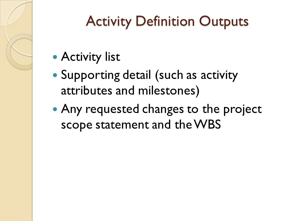Activity Definition Outputs
