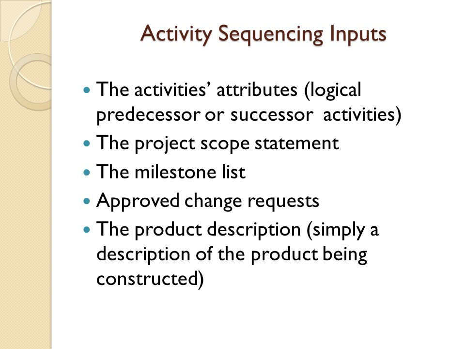 Activity Sequencing Inputs