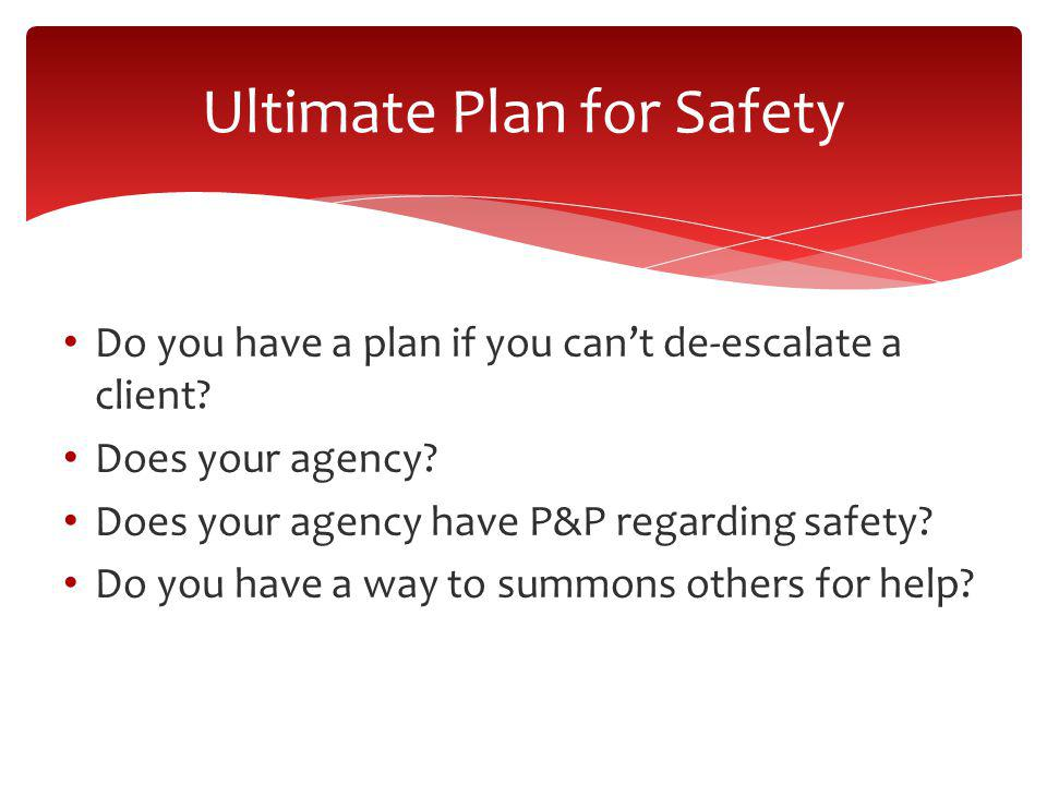 Ultimate Plan for Safety