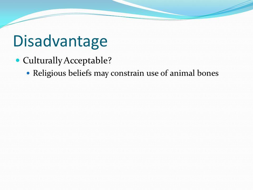 Disadvantage Culturally Acceptable