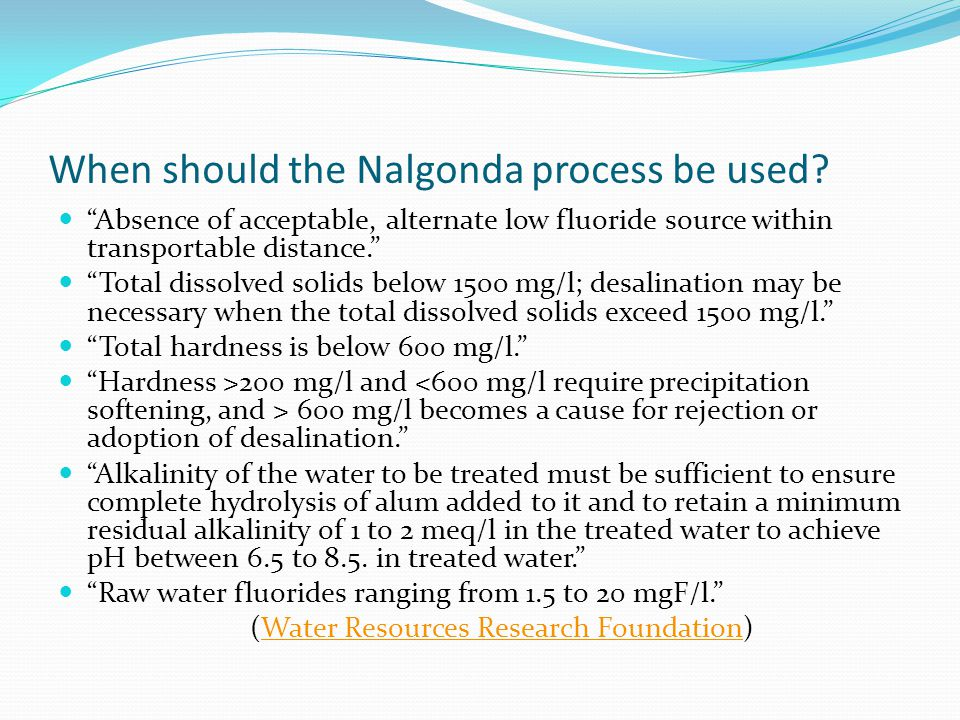 When should the Nalgonda process be used