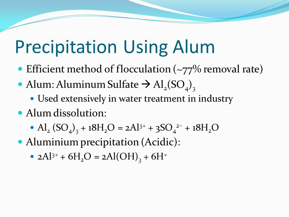 Precipitation Using Alum