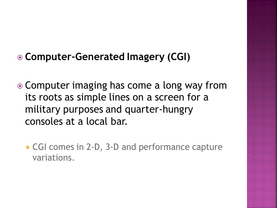 Computer-Generated Imagery (CGI)