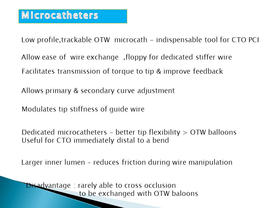 Microcatheters Low profile,trackable OTW microcath - indispensable tool for CTO PCI.