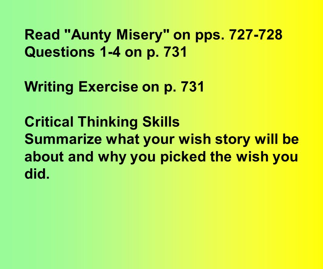 Read Aunty Misery on pps. 727-728