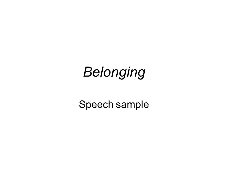 Belonging Speech sample