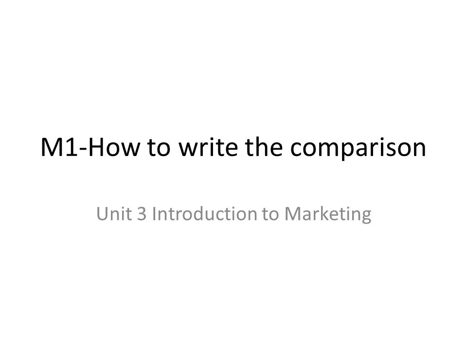 M1-How to write the comparison