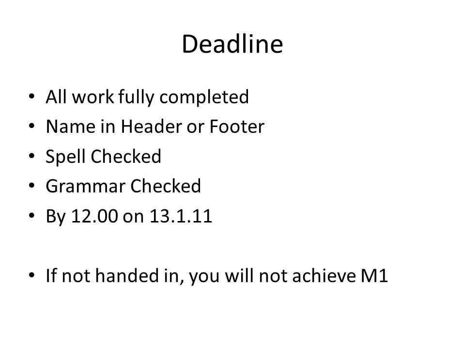 Deadline All work fully completed Name in Header or Footer