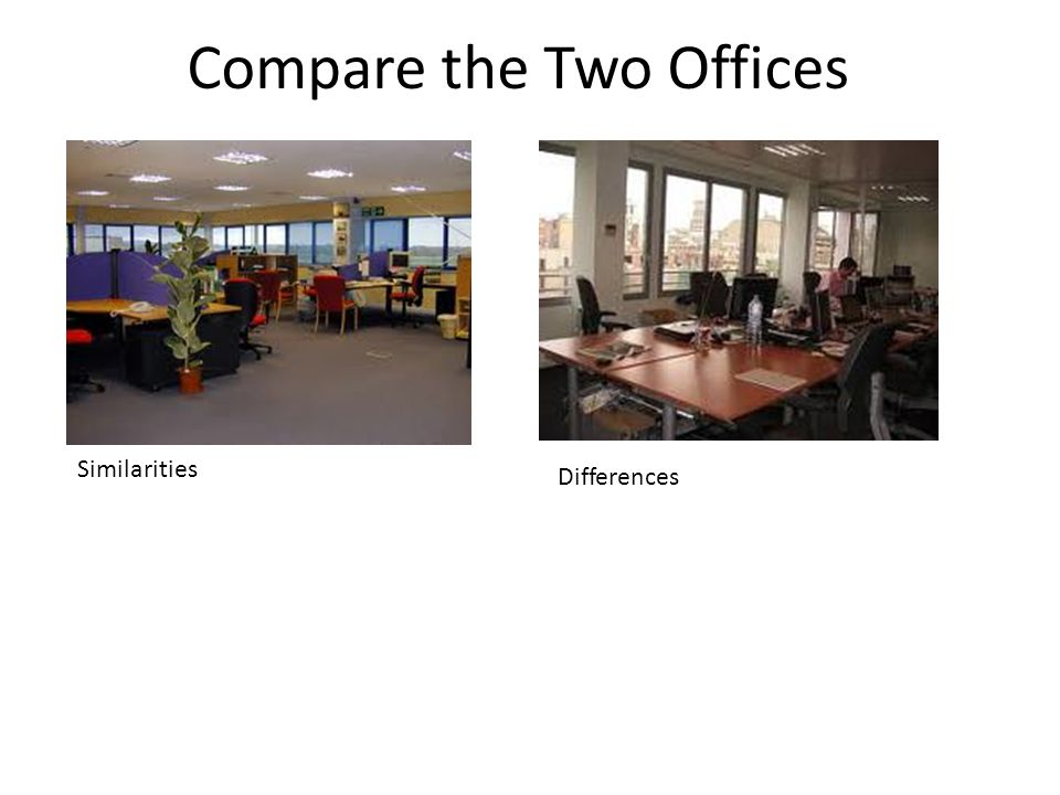 Compare the Two Offices