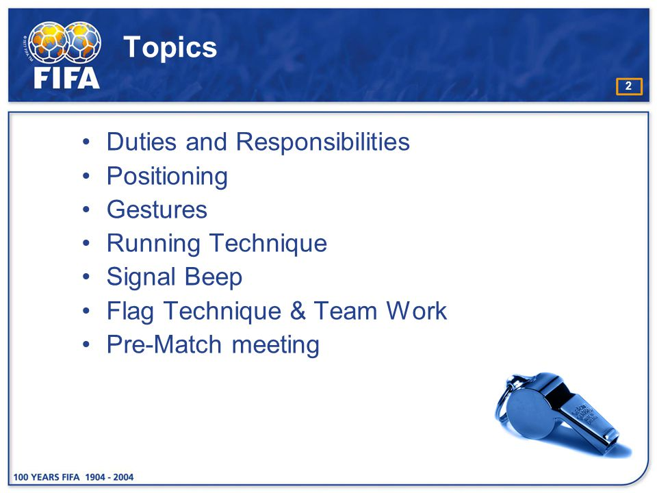 Topics Duties and Responsibilities Positioning Gestures