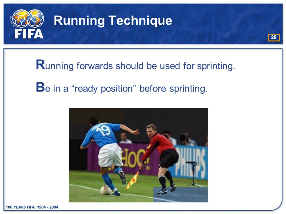 Running Technique Running forwards should be used for sprinting.