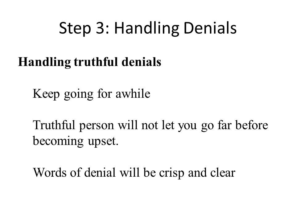Step 3: Handling Denials