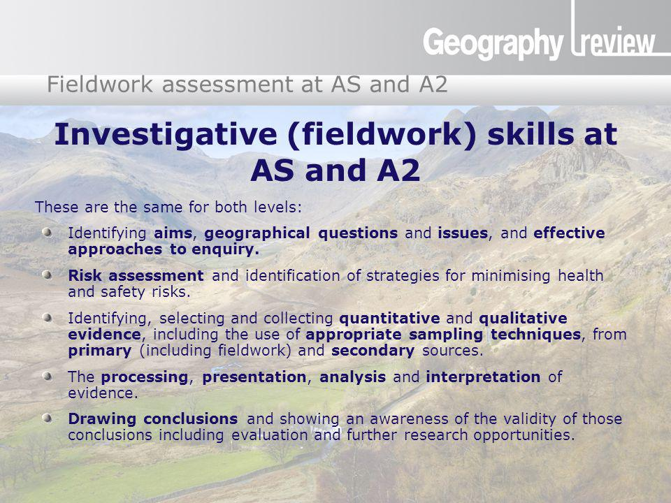 Investigative (fieldwork) skills at AS and A2