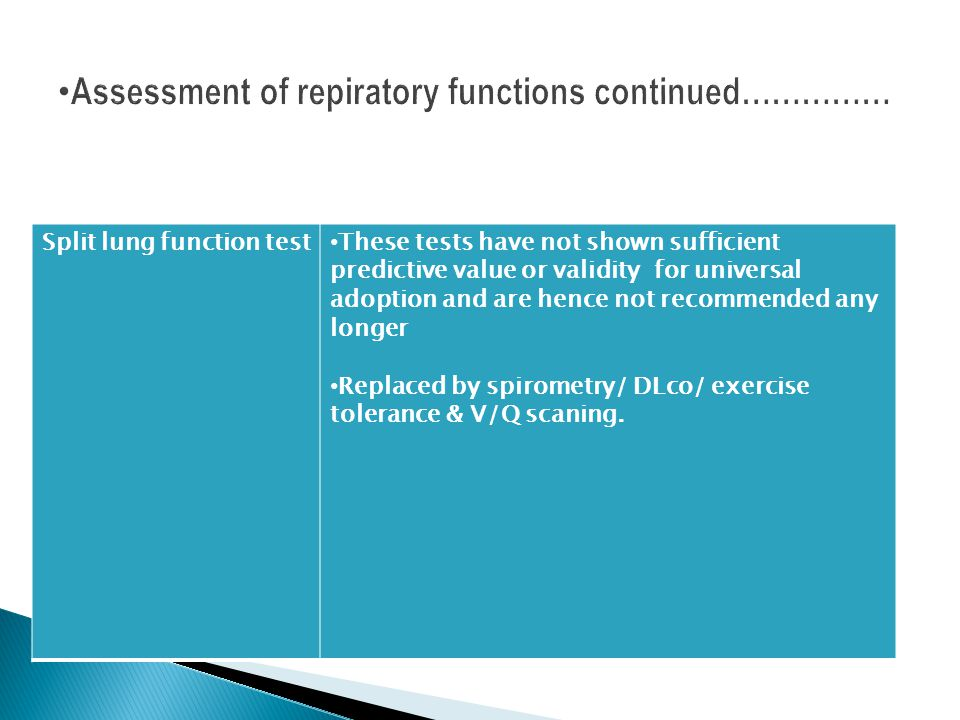 Assessment of repiratory functions continued……………