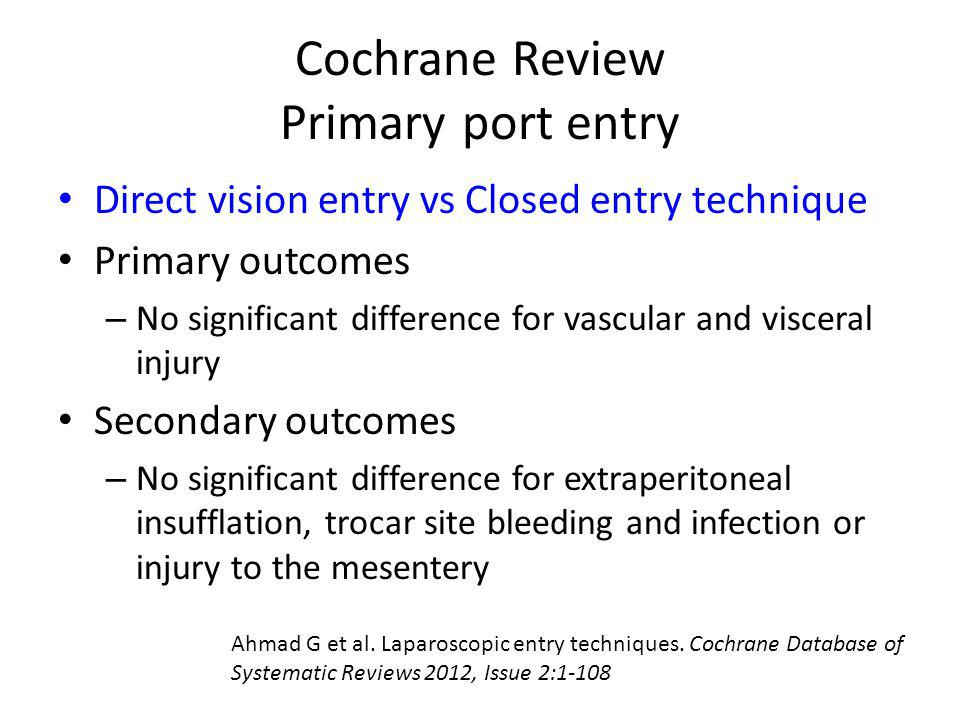Cochrane Review Primary port entry