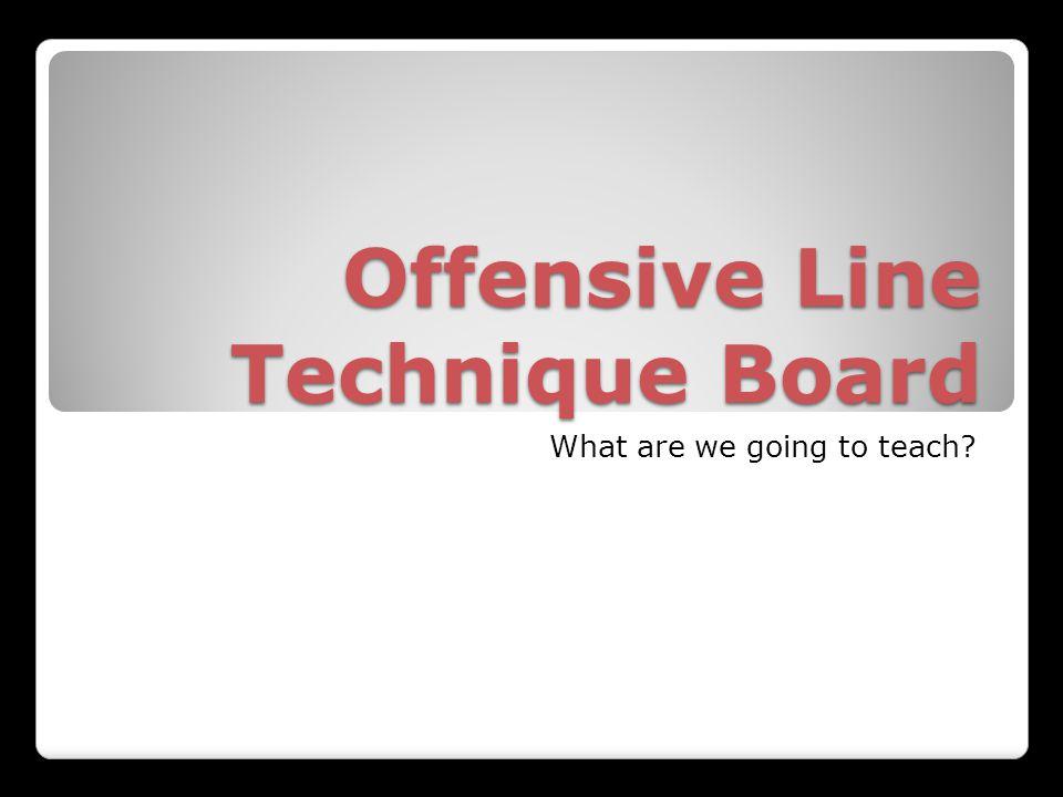 Offensive Line Technique Board
