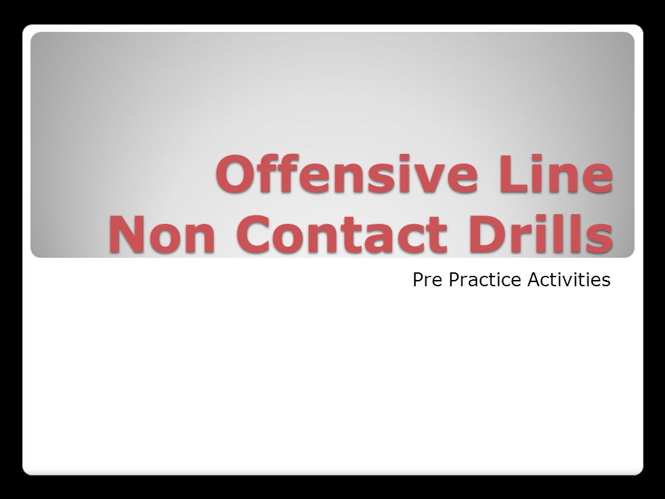Offensive Line Non Contact Drills