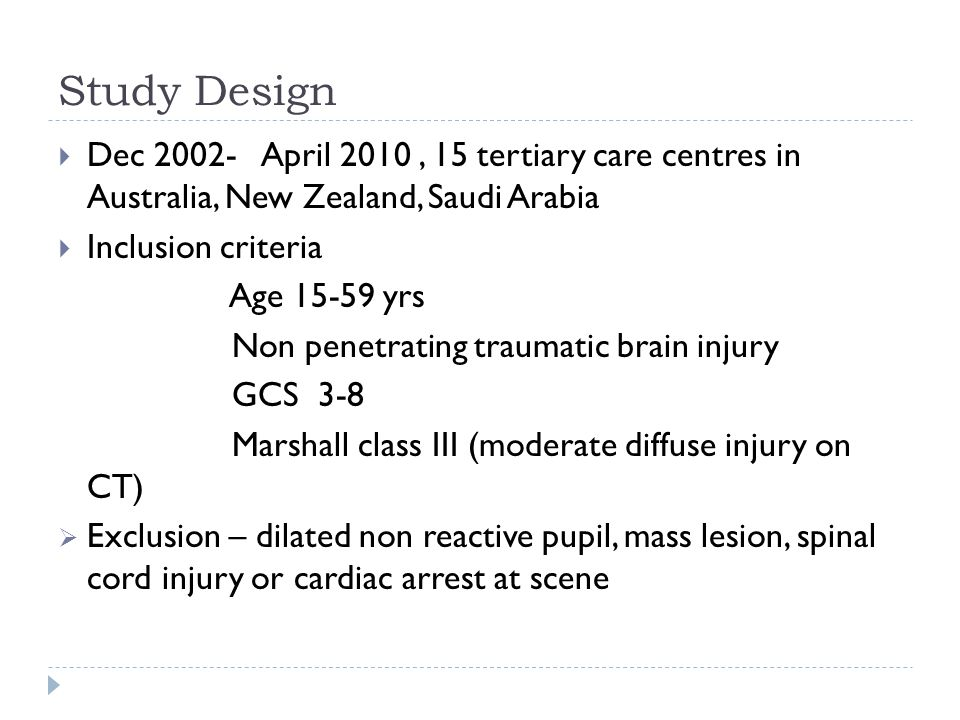 Study Design Dec April 2010 , 15 tertiary care centres in Australia, New Zealand, Saudi Arabia.