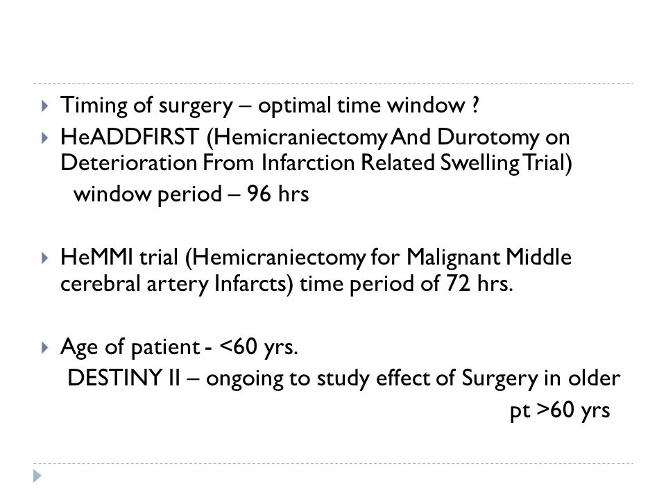 Timing of surgery – optimal time window