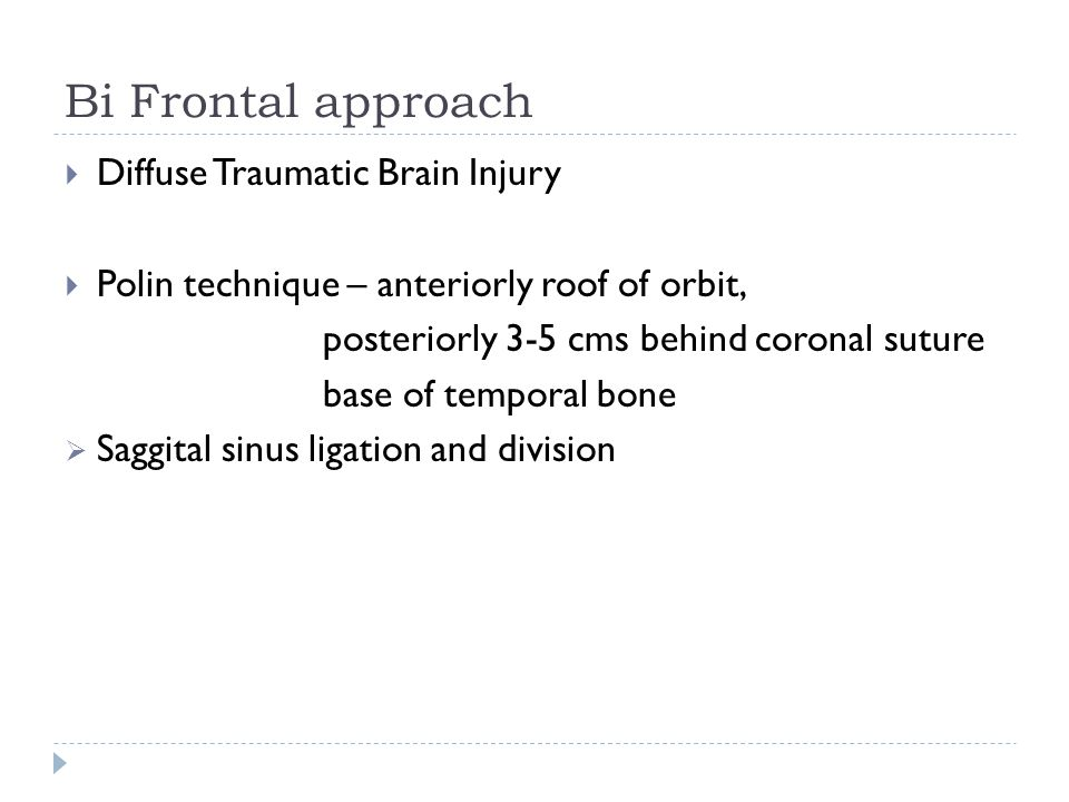 Bi Frontal approach Diffuse Traumatic Brain Injury