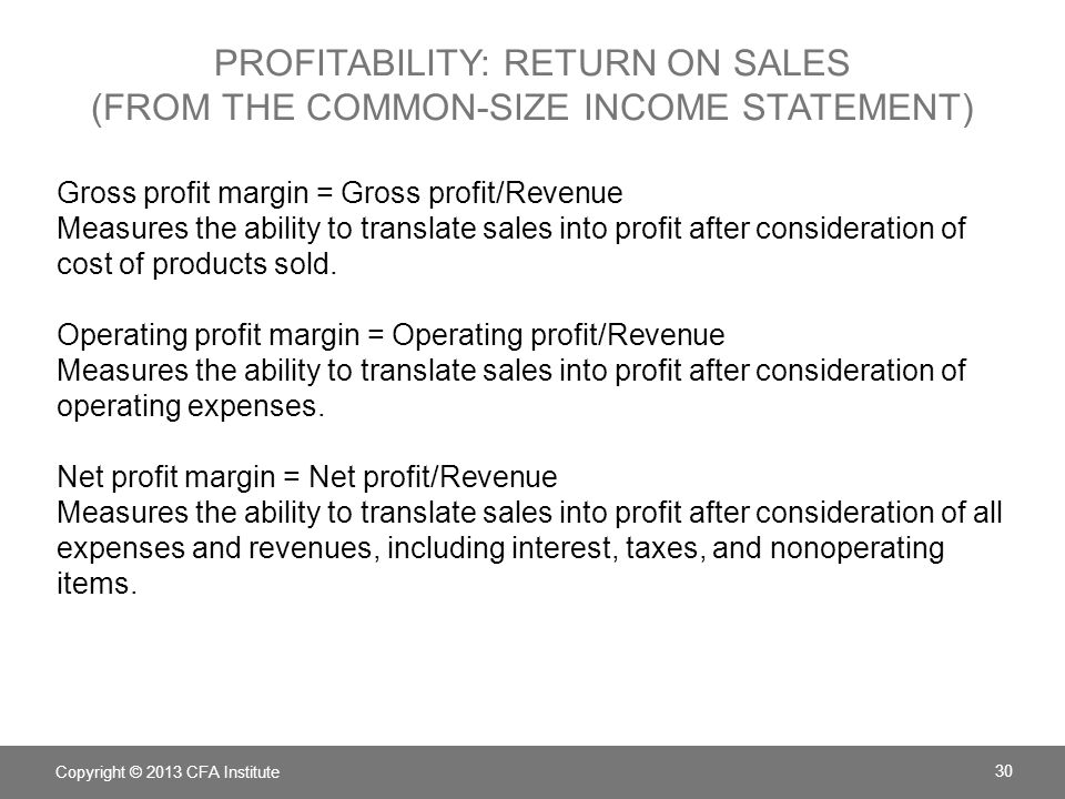 Profitability: Return on Sales (from the common-size income statement)