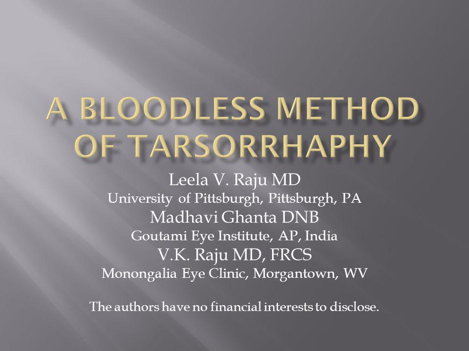 A Bloodless method of Tarsorrhaphy