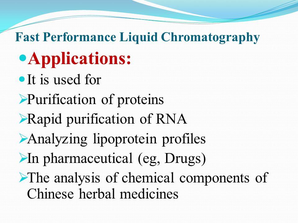 Fast Performance Liquid Chromatography