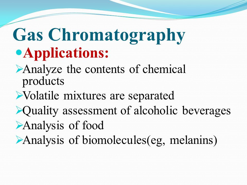 Gas Chromatography Applications: