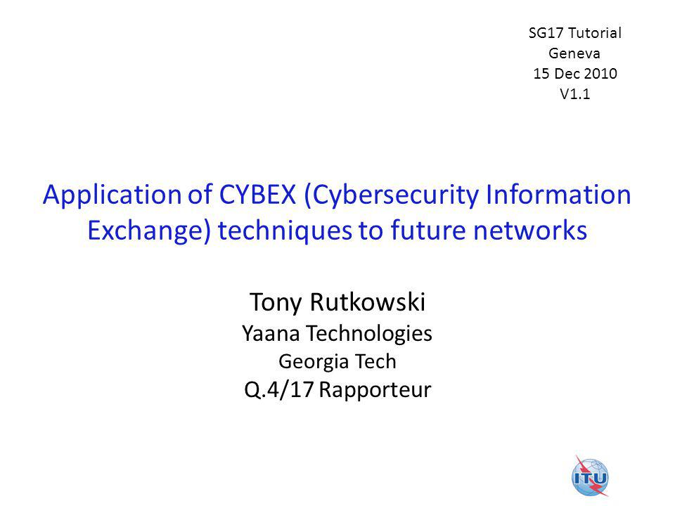 Tony Rutkowski Yaana Technologies Georgia Tech Q.4/17 Rapporteur