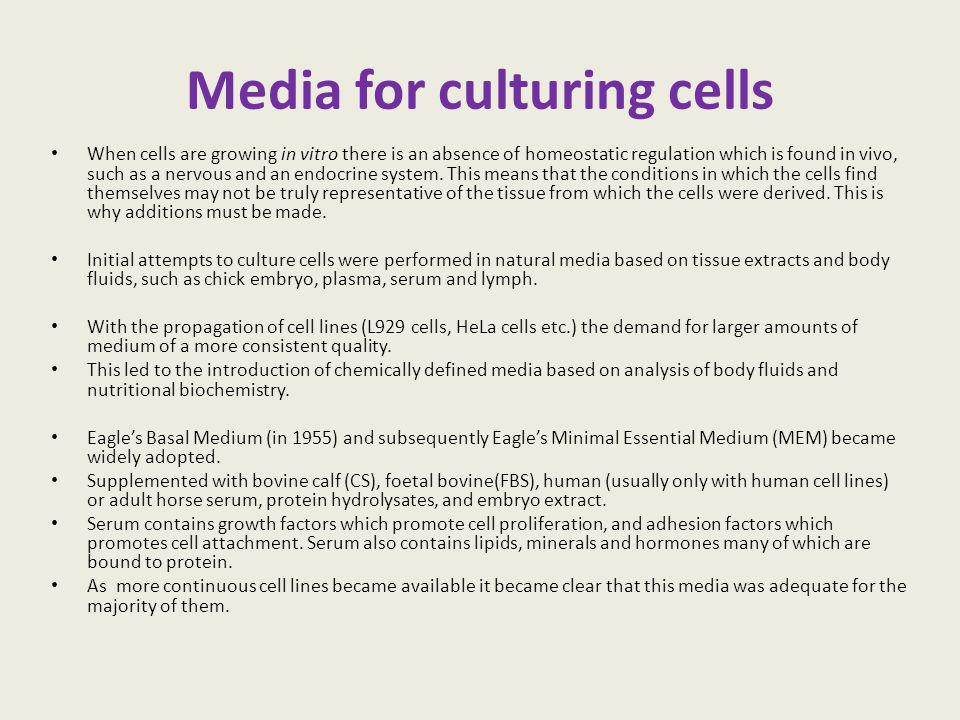 Media for culturing cells