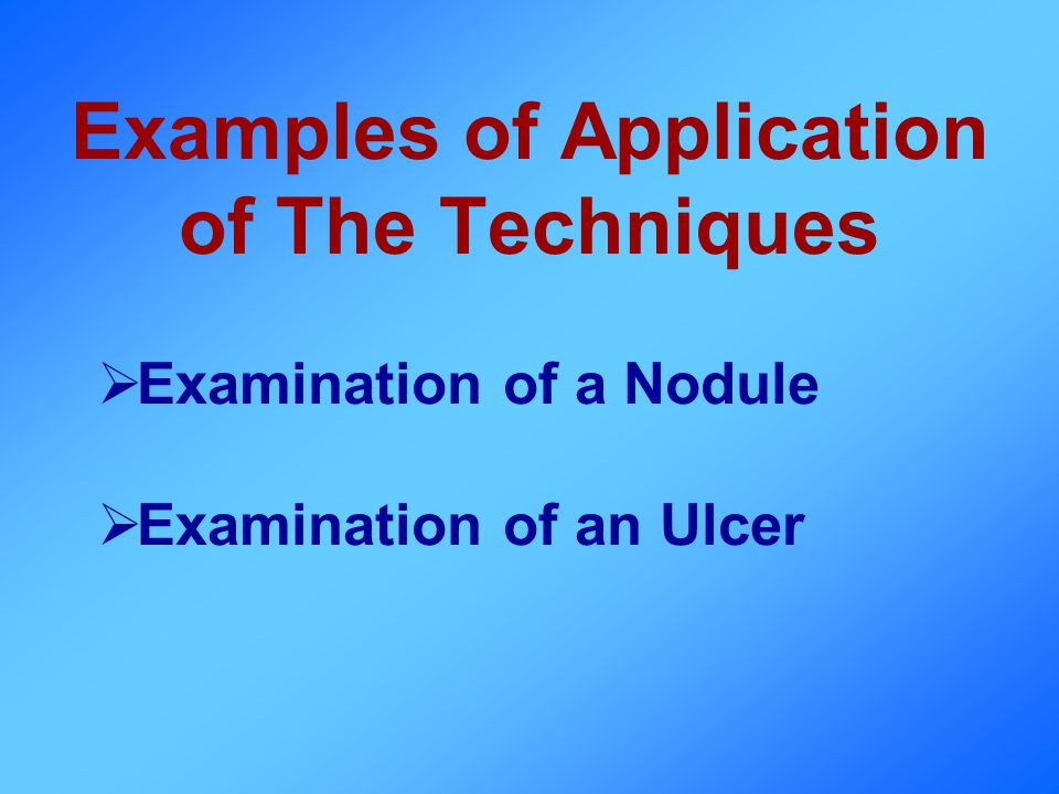 Examples of Application of The Techniques