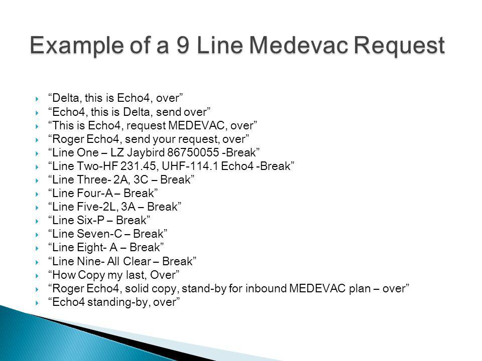 Example of a 9 Line Medevac Request