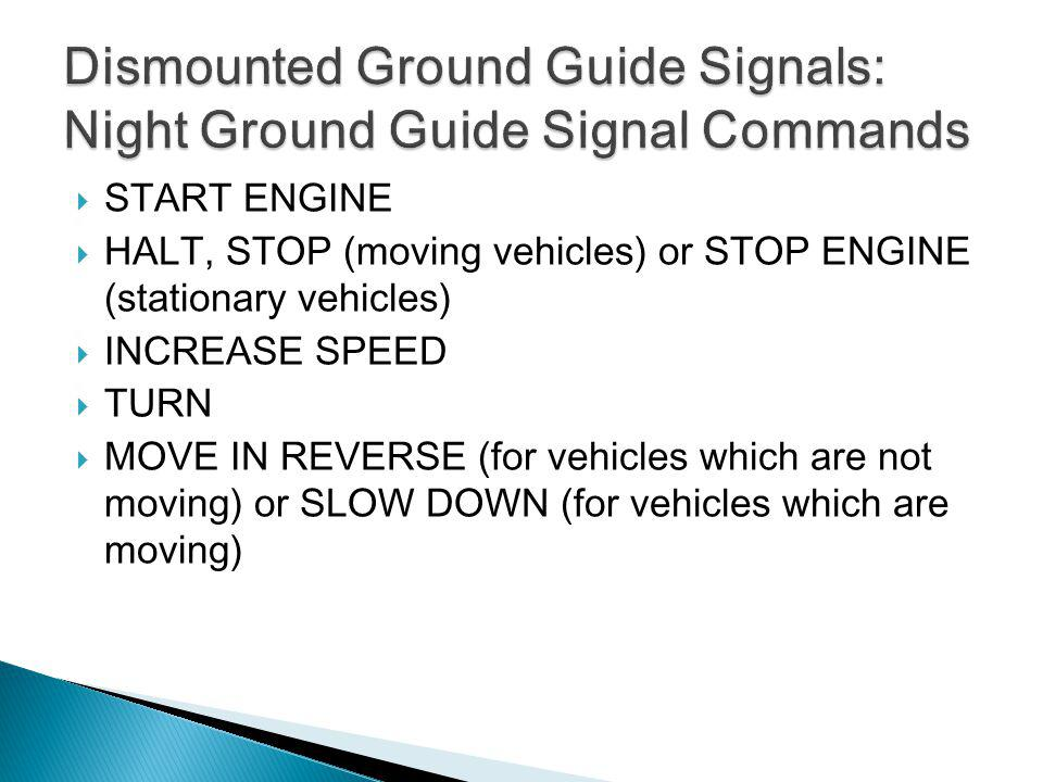 Dismounted Ground Guide Signals: Night Ground Guide Signal Commands