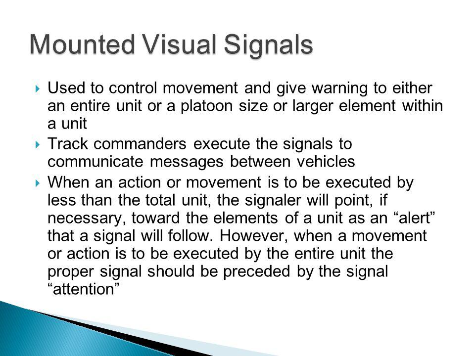 Mounted Visual Signals