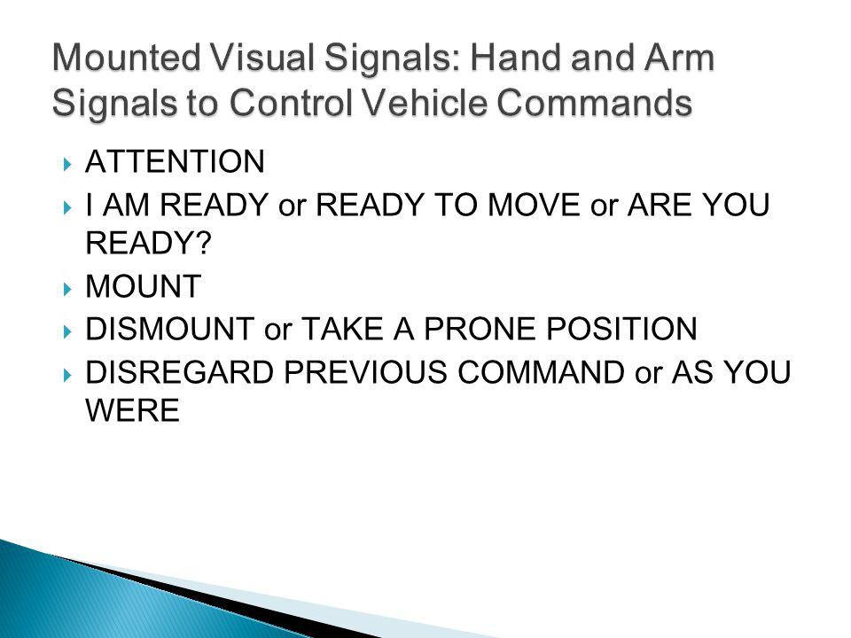 Mounted Visual Signals: Hand and Arm Signals to Control Vehicle Commands